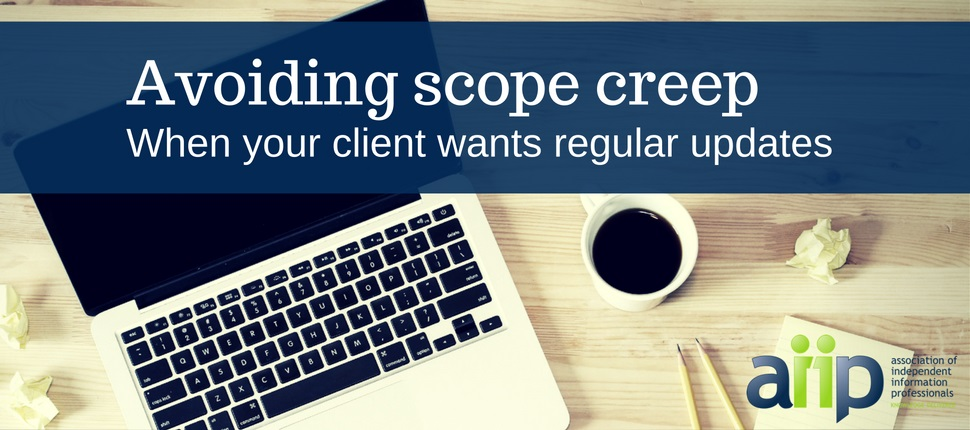 How to avoid schope creep when clients want regular updates for freelancers information professionals