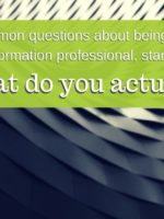 Answering common questions - what does an independent information professional do?