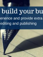 tips to gain experience and provide extra value through writing, editing and publishing