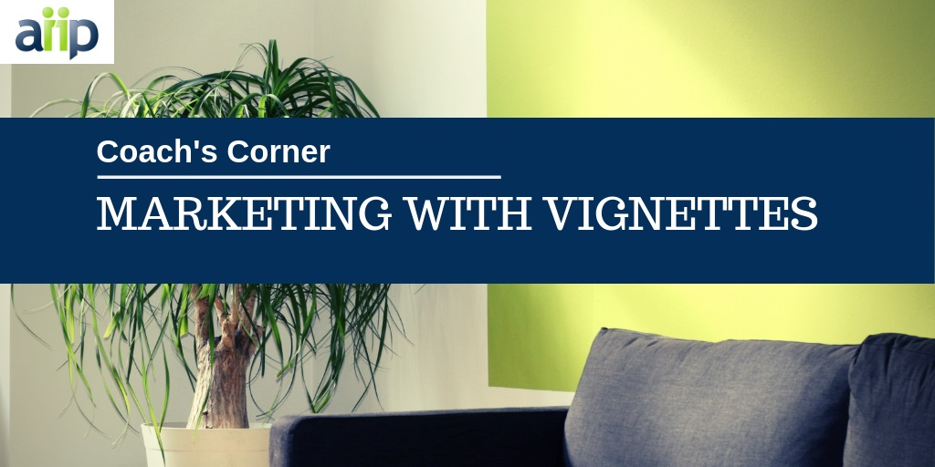 marketing with vignettes - coach's corner