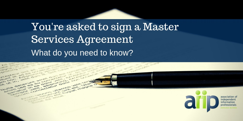 You're asked to sign a Master Services Agreement. What do you need to know?